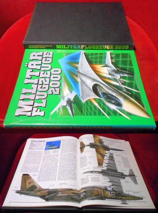 Militärflugzeuge 2000. Die aufregendsten Kampfflugzeuge werden heute schon gegen die Bedrohung von morgen entwickelt.