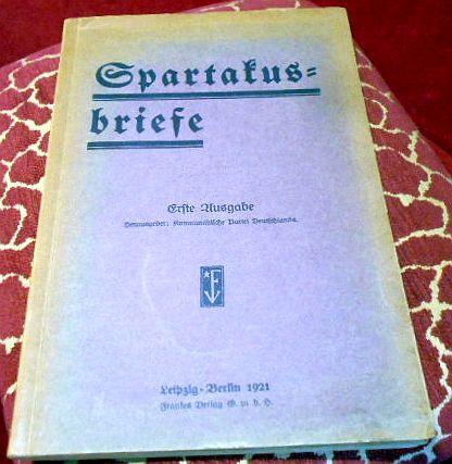 Spartakusbriefe. Erste Ausgabe.