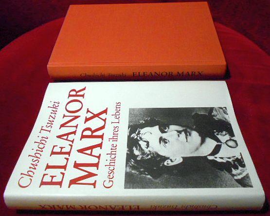 Eleanor Marx : Geschichte ihres Lebens ; 1855 - 1898.