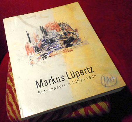 Prefacio: Maria de Corral Markus Lüpertz. Retrospectiva 1963 - 1990. Pintura, escultura, dibujo.
