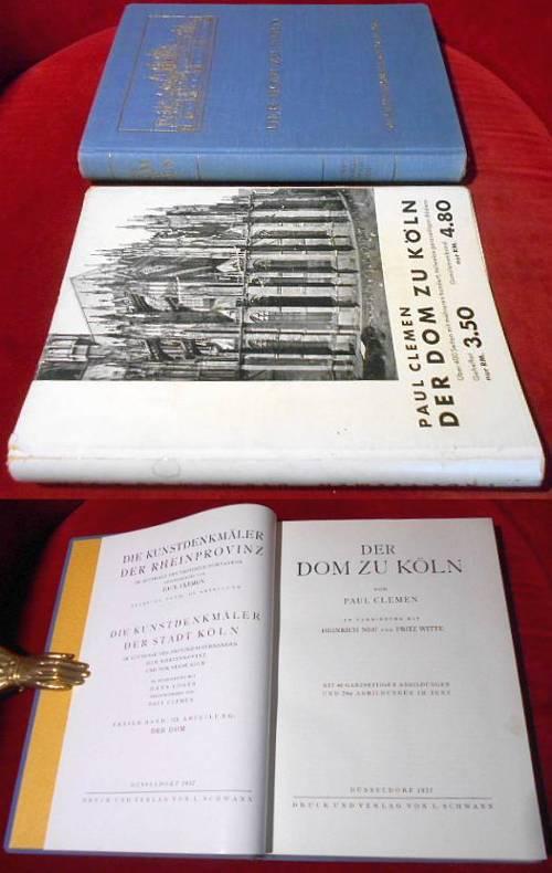 Der Dom zu Köln. Mit 40 ganzseitigen Abbildungen und 284 Abbildungen im Text, E