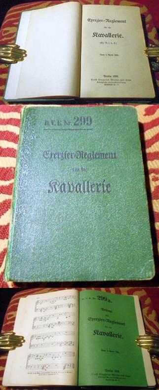 Exerzier-Reglement für die Kavallerie (Ex. R. f. d. K.) vom 3. April 1909. Beilage zum Exerzier-Reglement für die Kavallerie D.V.E. Nr. 299 a. vom 3. April 1909.