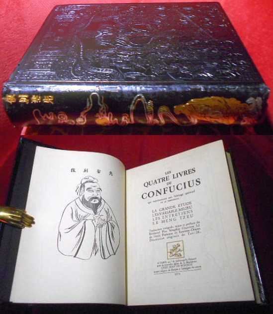 Les quatre livres de Confucius qui representent son heritage spirituel et se nomment: La Grande Etude - L