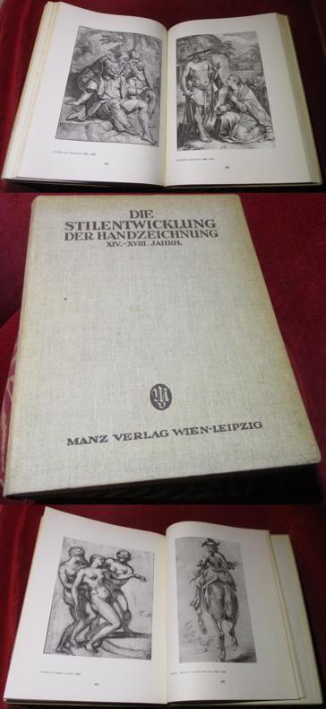 Heinrich Leporini Die Stilentwicklung der Handzeichnung. XIV. bis XVIII. Jahrhundert. Mit 304 Tafeln in Kupfertiefdruck