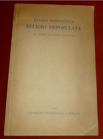 Religio Depopulata. Zu Josef Wittigs Ächtung.