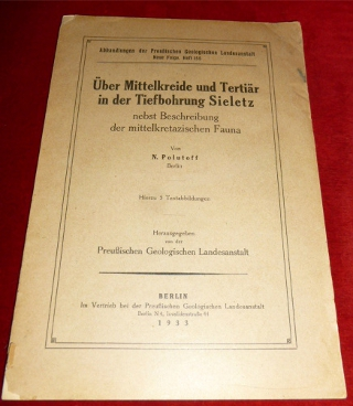 Über Mittelkreide und Tertiär in der Tiefbohrung Sieletz nebst Beschreibung der mittelkretazaischen Fauna.
