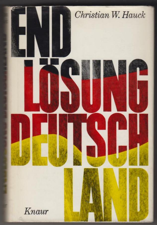 Endlösung Deutschland.
