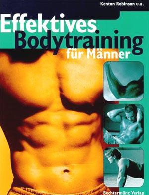 Effektives Bodytraining für Männer Dt. Erstausg.