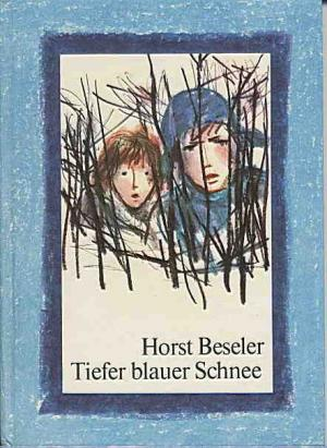 Beseler, Horst: Tiefer blauer Schnee