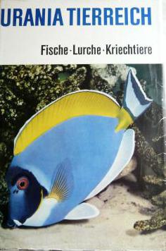 Urania Tierreich - Fische - Lurche - Kriechtiere