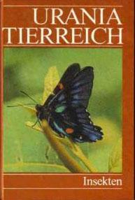 Urania-Tierreich - Insekten Teil:  Insekten / [Autoren dieses Bd.: Kurt Günther ...]