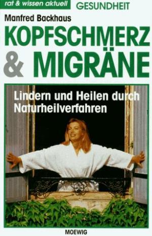 Kopfschmerz & Migräne - Rat & Wissen aktuell : Gesundheit