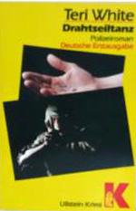 Drahtseiltanz : Polizeiroman Ullstein ; Nr. 10505 : Ullstein-Krimi