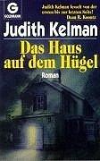 Das Haus auf dem Hügel : Roman Goldmann ; 41100
