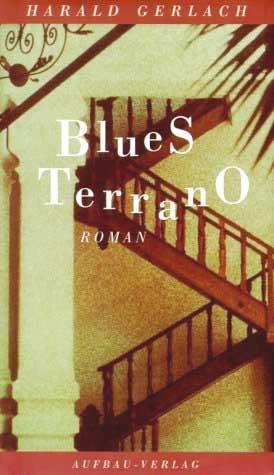 Blues Terrano - neue Windstimmen - Roman