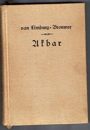 Akbar - Ein indischer Roman Deutsch von Lina Schneider