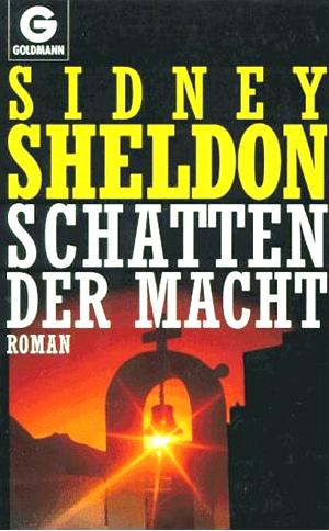 Sheldon, Sidney: Schatten der Macht : Roman Goldmann ; 42002