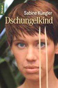 Kuegler, Sabine: Dschungelkind Knaur ; 77873