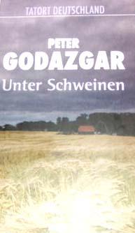 Unter Schweinen - Tatort Deutschland