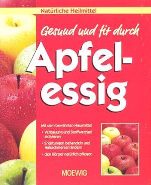 Gesund und fit durch Apfelessig