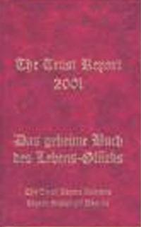 The Trust Report 2001 - Das geheime Buch des Lebens - Glücks