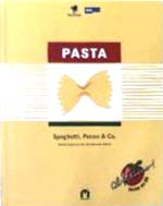 Biolek, Alfred: Pasta - Spaghetti, Penne & Co. - Nudelrezepte aus der Alfredissimo!-Küche Alfredissimo! - Kochen mit Bio