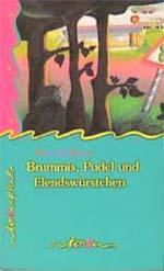 Brummis, Pudel und Elendswürstchen : Roman Tabuphil