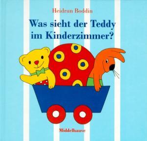 Was sieht der Teddy im Kinderzimmer? Middelhauve-Bilderbuch