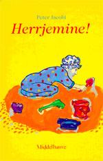 Herrjemine! : der junge Alt ; Middelhauve Literatur eine Erzählung