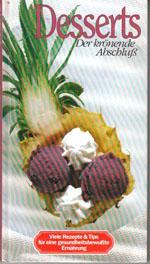 Desserts - Der krönende Abschluß