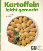 Kartoffeln leicht gemacht 2. Aufl.