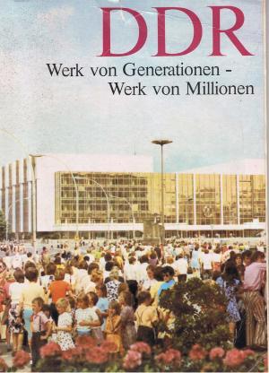 DDR Werk von Generationen - Werk von Millionen Anschauungsmaterial zum 30 Jahrestag der Gründung der DDR