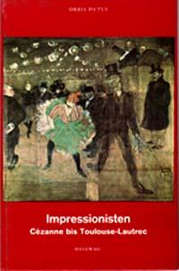 Impressionisten  Cezanne bis Toulouse-Lautrec Orbis Pictus Bd. 42