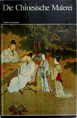 Die Chinesische Malerei Weltgeschichte der Malerei Bd. 24
