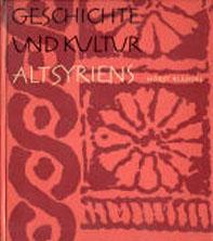 Klengel, Horst: Geschichte und Kultur Altsyriens