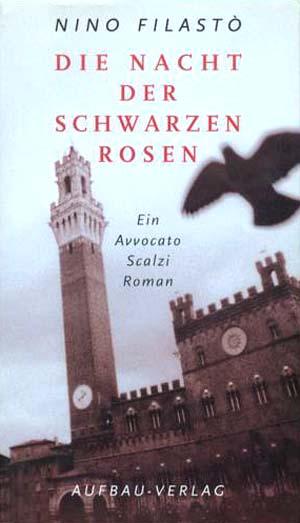 Die Nacht der schwarzen Rosen Ein Avvocato Scalzi Roman 2.Auflage