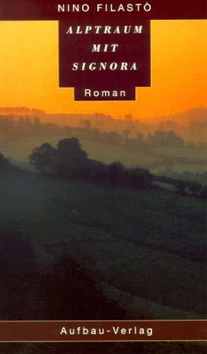 Alptraum mit Signora 1. Auflage