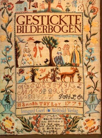 Gestickte Bilderbogen Alte Mustertücher aus Museen und Privatbesitz