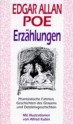 Erzählungen - Phantastische Fahrten, Geschichten des Grauens und Detektivgeschichten  - Mit Illustrationen von Alfred Kubin