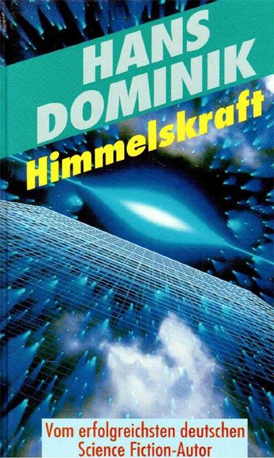 Dominik, Hans: Himmelskraft Lizenzausgabe