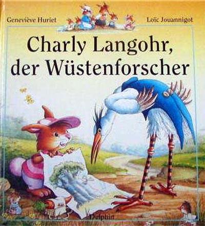 Charly Langohr, der Wüstenforscher.