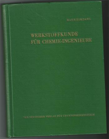 Werkstoffkunde für Chemie-Ingenieure. 1. Auflage