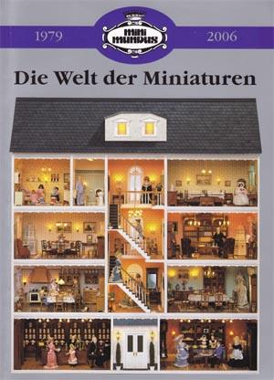 Die Welt der Miniaturen - Mini Mundus Katalog 2006