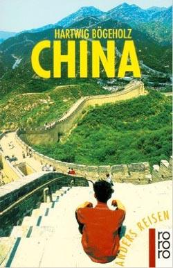 China : ein Reisebuch in den Alltag. von Neuausg., 16. - 23. Tsd.
