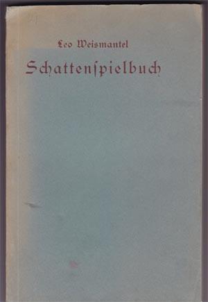 Schattenspielbuch : Schattenspiele des weltlichen und geistlichen Jahres und Anleitung zur Herstellung einer Schattenspielbühne und zum Schattenspiel. Bücherei der Adventsstube 2