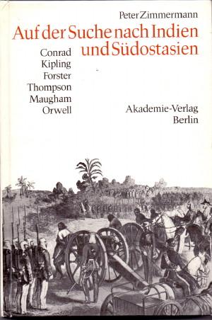 Auf der Suche nach Indien und Südostasien : Englische Belletristik im Zeitalter des Kolonialimperialismus. EA.